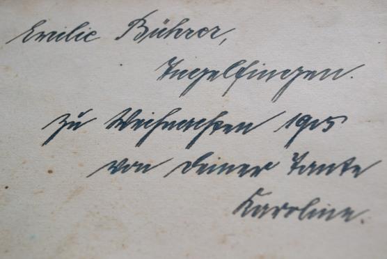 Emilie Bührer, Ingelfingen. Zu Weihnachten 1915 von deiner Tante Karoline